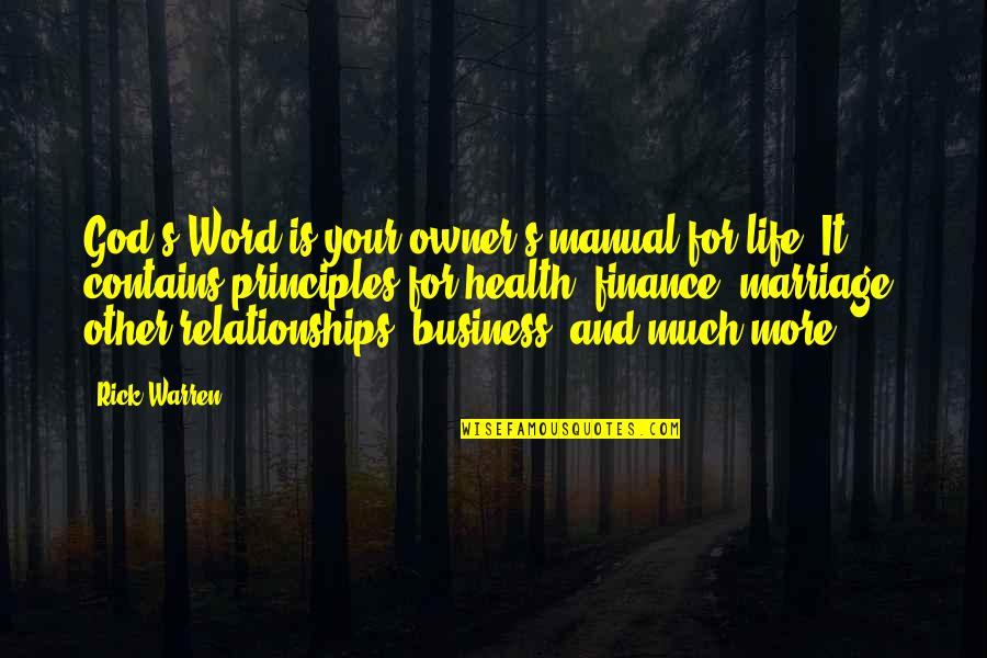 Relationships With God Quotes By Rick Warren: God's Word is your owner's manual for life.