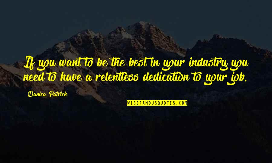 Relentless Dedication Quotes Top 3 Famous Quotes About Relentless