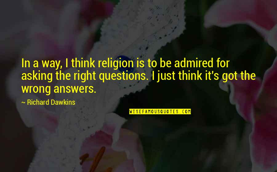 Religion Is Wrong Quotes By Richard Dawkins: In a way, I think religion is to