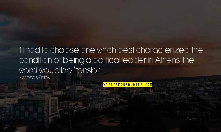 Religious Piety Quotes By Moses Finley: If I had to choose one which best