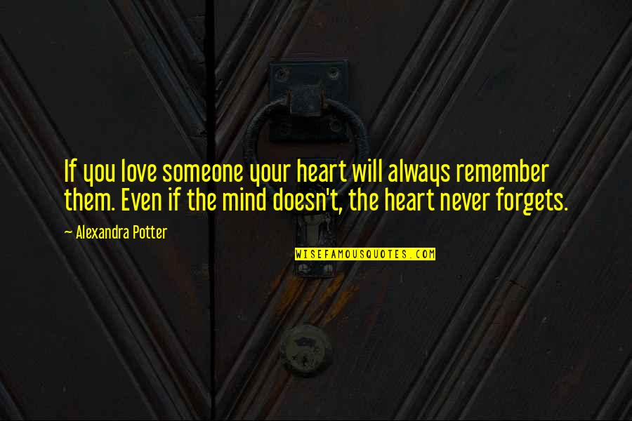 Remember I Will Always Love You Quotes Top 28 Famous Quotes About