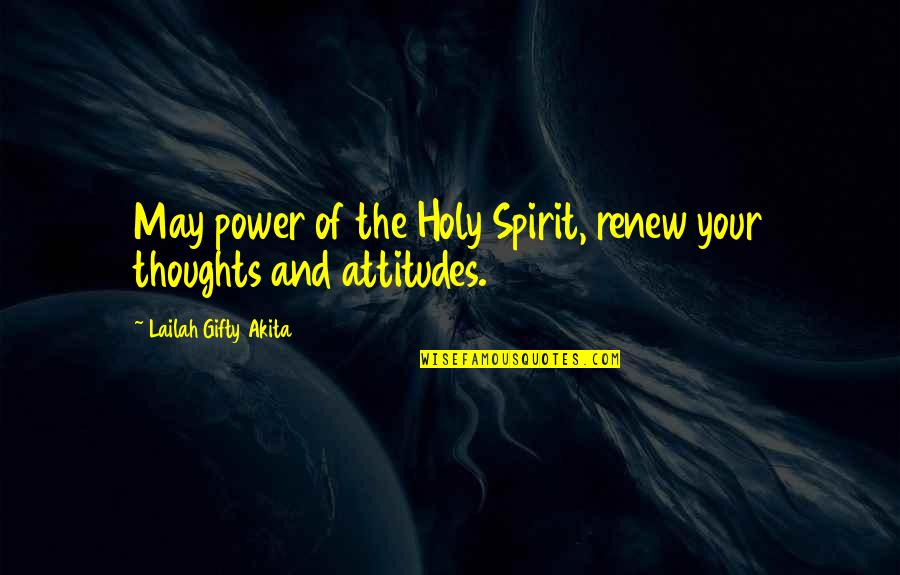 Renew Quotes By Lailah Gifty Akita: May power of the Holy Spirit, renew your