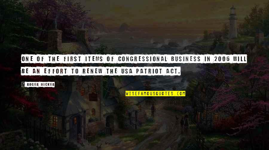 Renew Quotes By Roger Wicker: One of the first items of Congressional business
