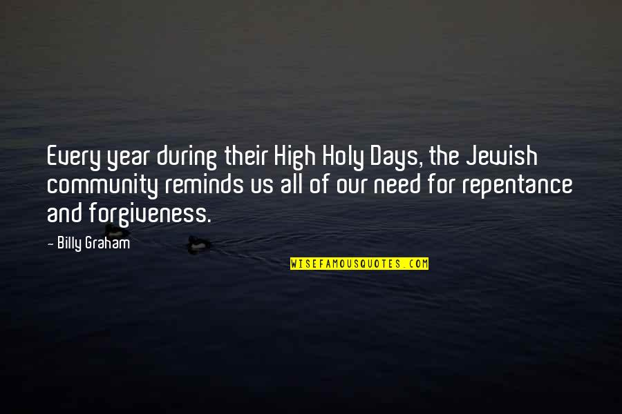 Repentance Quotes By Billy Graham: Every year during their High Holy Days, the