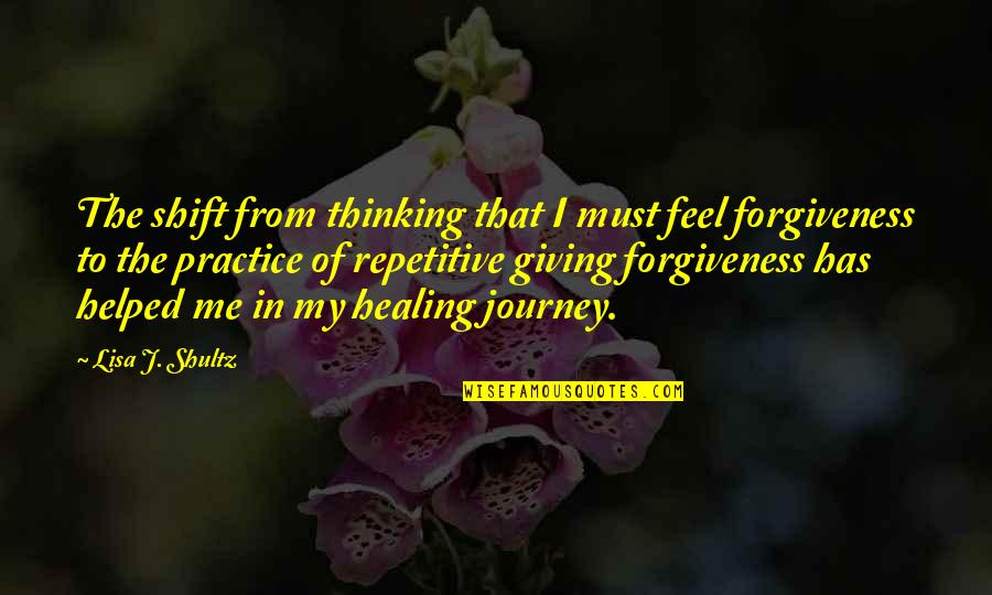 Repetitive Quotes By Lisa J. Shultz: The shift from thinking that I must feel