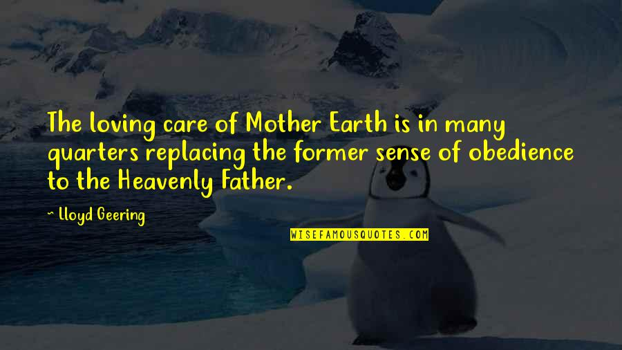 Replacing Quotes By Lloyd Geering: The loving care of Mother Earth is in