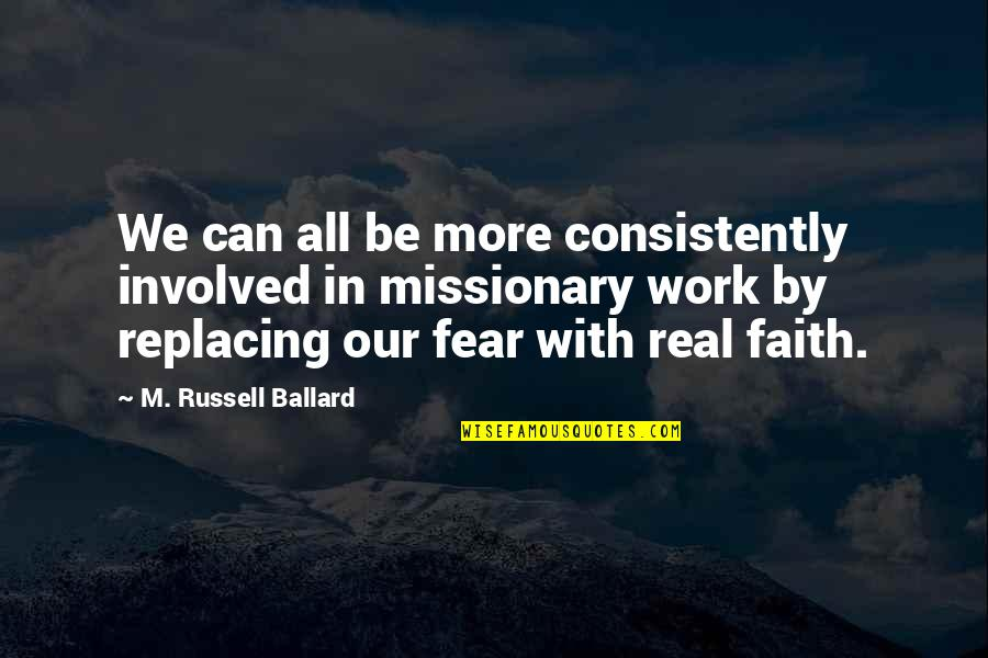 Replacing Quotes By M. Russell Ballard: We can all be more consistently involved in