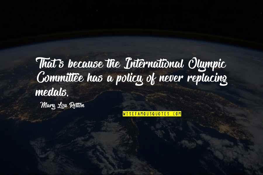 Replacing Quotes By Mary Lou Retton: That's because the International Olympic Committee has a