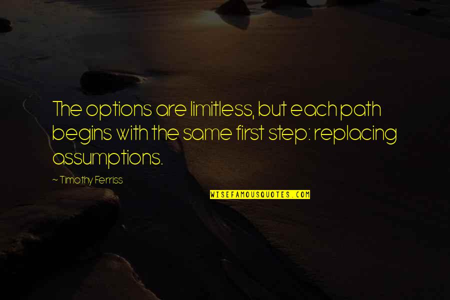 Replacing Quotes By Timothy Ferriss: The options are limitless, but each path begins