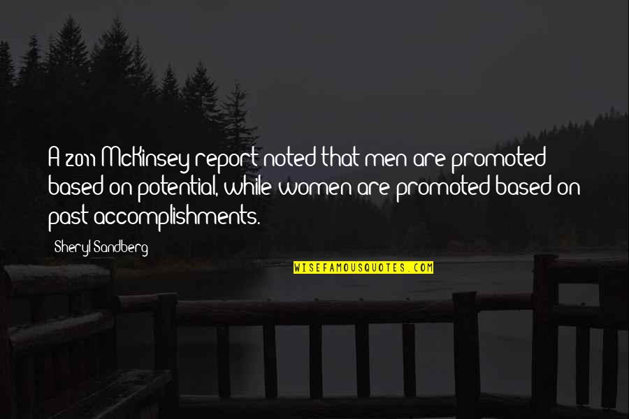 Report'st Quotes By Sheryl Sandberg: A 2011 McKinsey report noted that men are