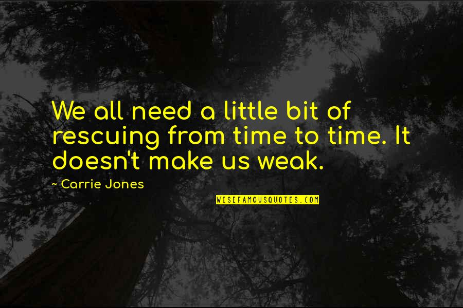 Rescuing Quotes By Carrie Jones: We all need a little bit of rescuing