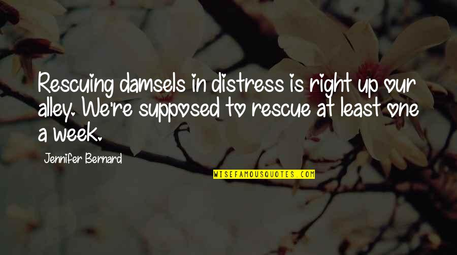 Rescuing Quotes By Jennifer Bernard: Rescuing damsels in distress is right up our