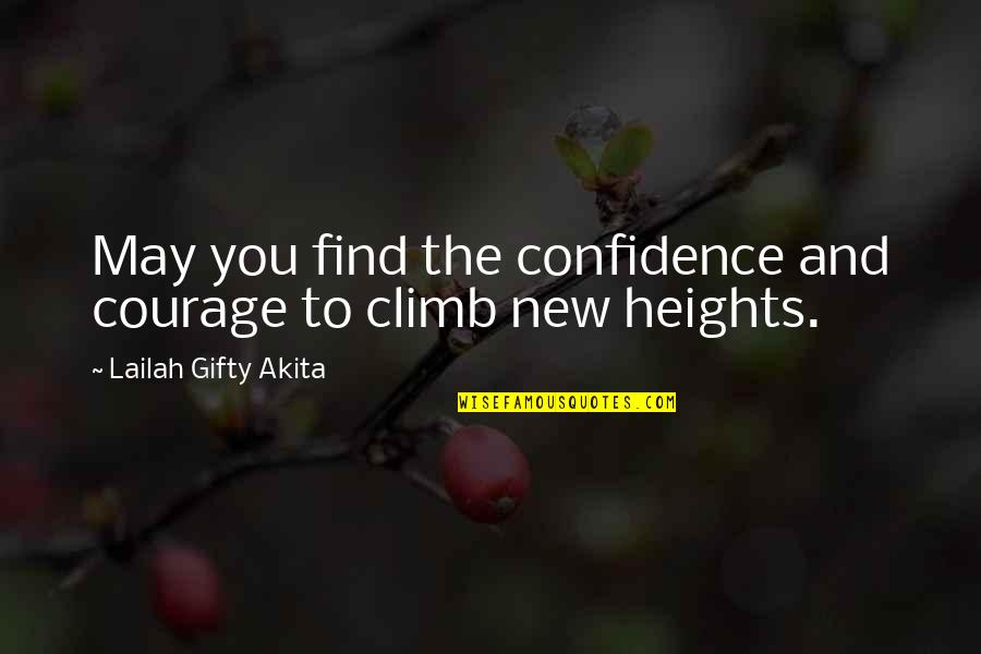 Resolutions Quotes By Lailah Gifty Akita: May you find the confidence and courage to