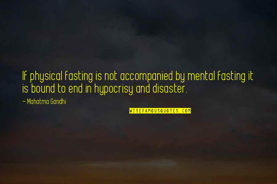 Resolutions Quotes By Mahatma Gandhi: If physical fasting is not accompanied by mental