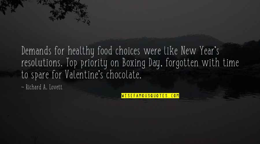 Resolutions Quotes By Richard A. Lovett: Demands for healthy food choices were like New