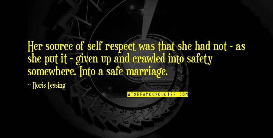 Respect Given Quotes By Doris Lessing: Her source of self respect was that she