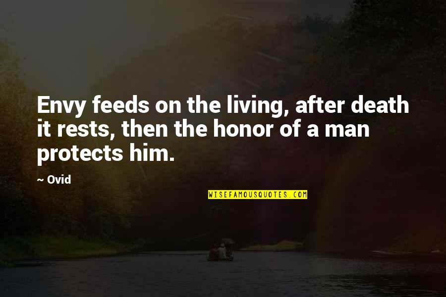 Rests Quotes By Ovid: Envy feeds on the living, after death it