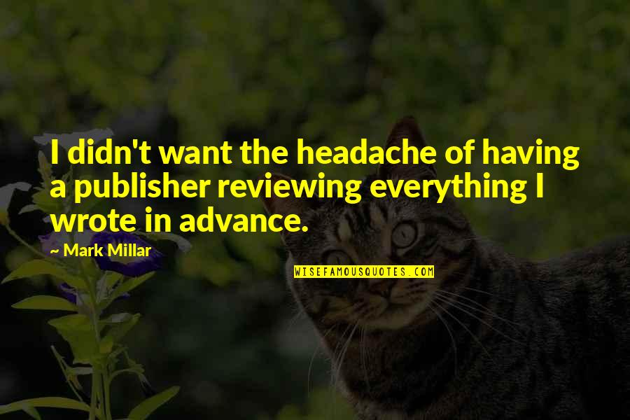 Reviewing Quotes By Mark Millar: I didn't want the headache of having a