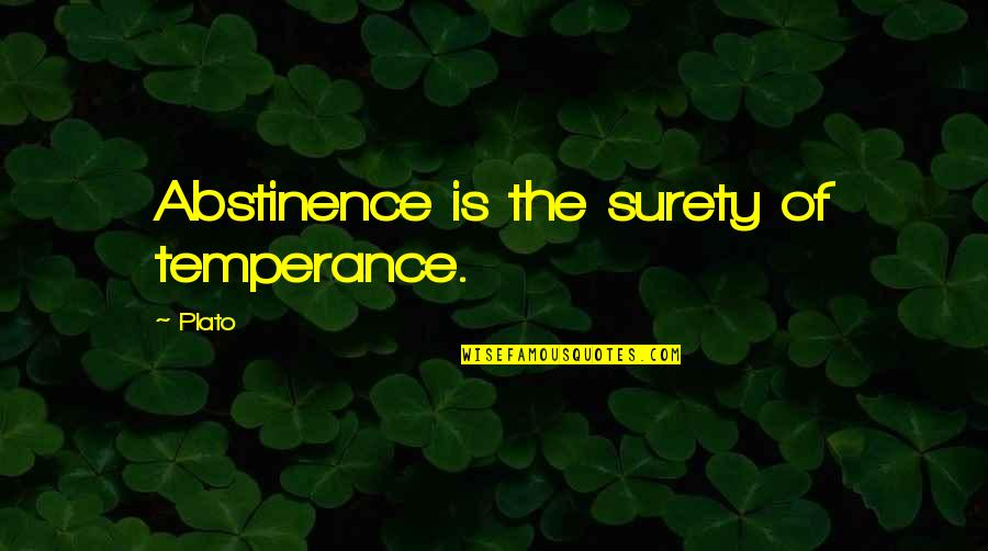 Revival Tabernacle Quotes By Plato: Abstinence is the surety of temperance.