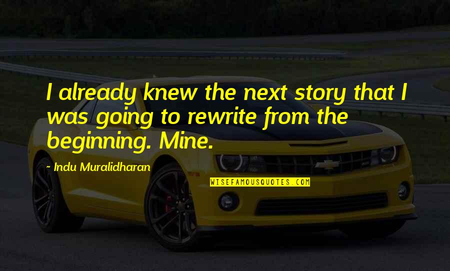 Rewrite Quotes By Indu Muralidharan: I already knew the next story that I