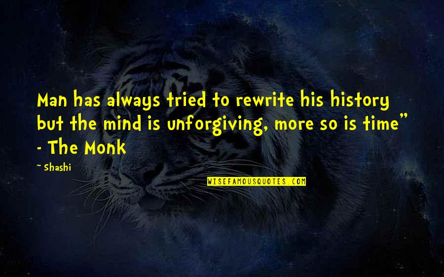 Rewrite Quotes By Shashi: Man has always tried to rewrite his history