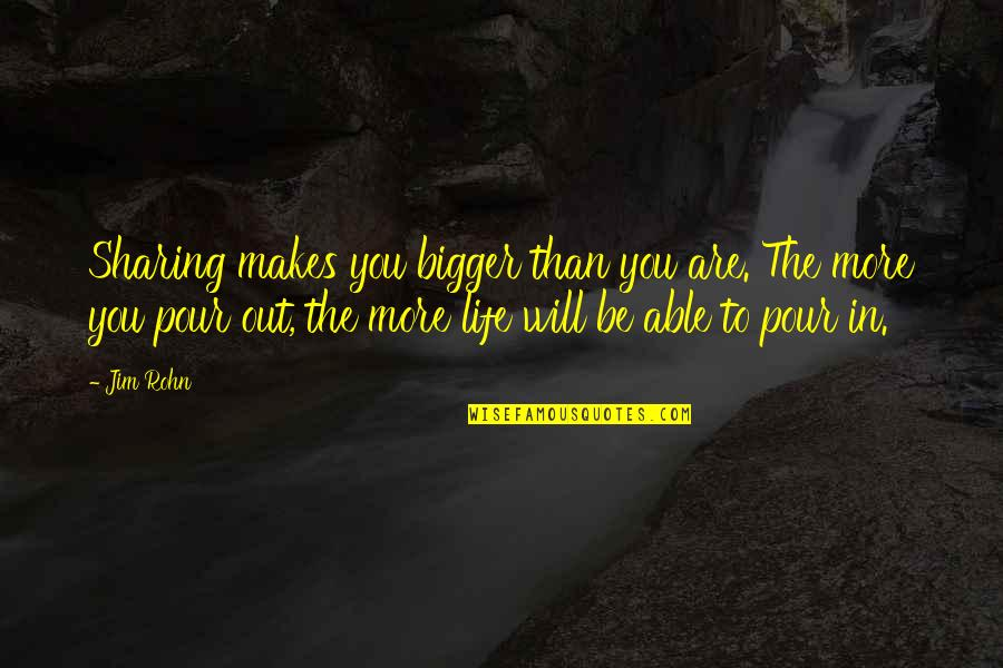 Rheims Quotes By Jim Rohn: Sharing makes you bigger than you are. The