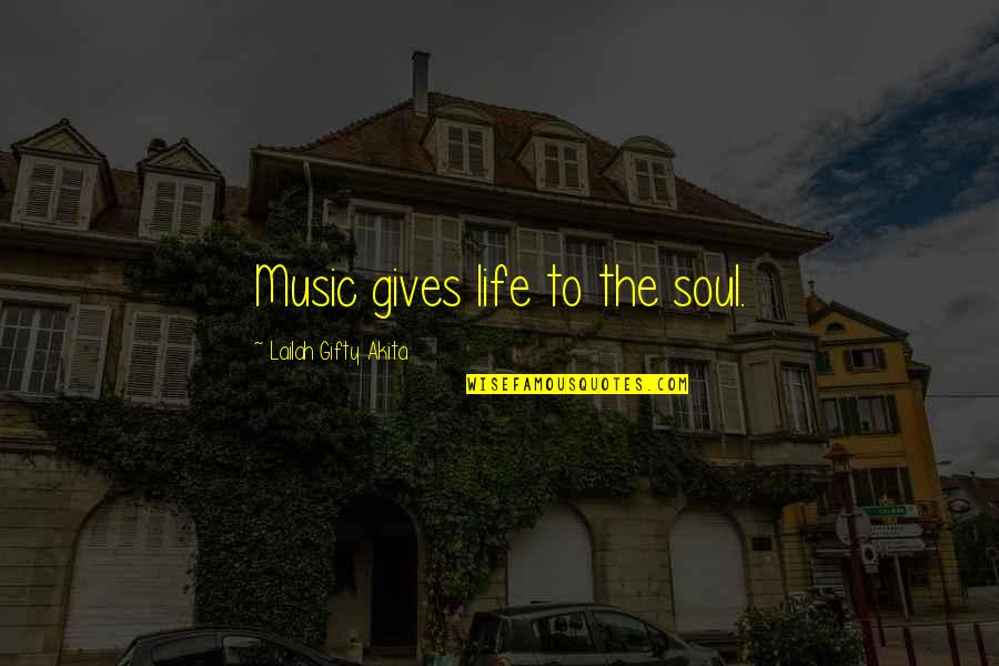 Rick Martel Quotes By Lailah Gifty Akita: Music gives life to the soul.