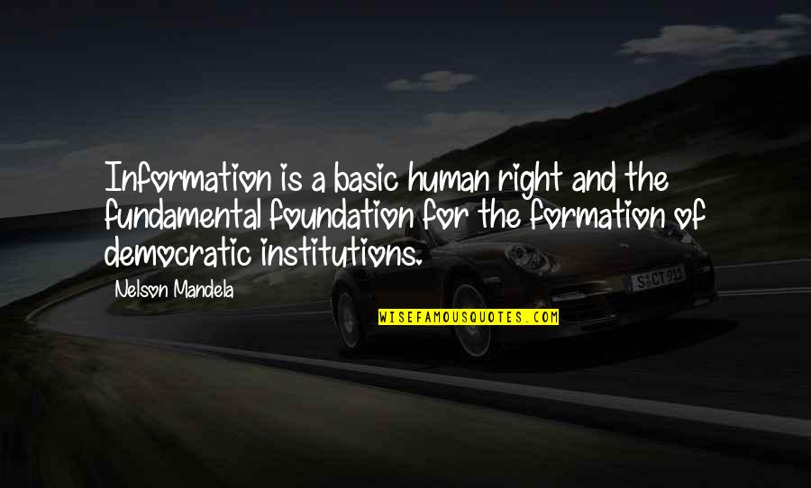 Right To Information Quotes By Nelson Mandela: Information is a basic human right and the