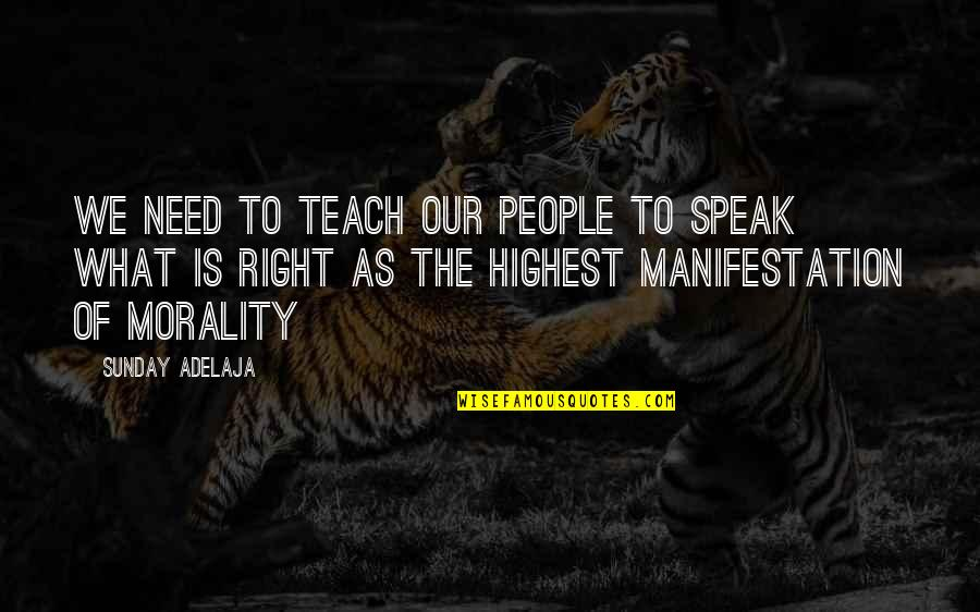 Right To Speak Quotes By Sunday Adelaja: We need to teach our people to speak