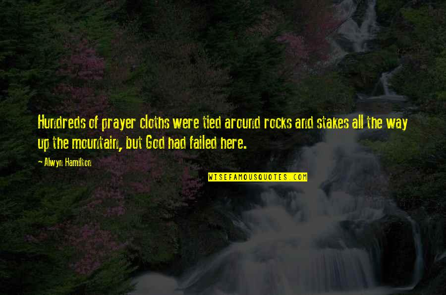 Rightism Quotes By Alwyn Hamilton: Hundreds of prayer cloths were tied around rocks