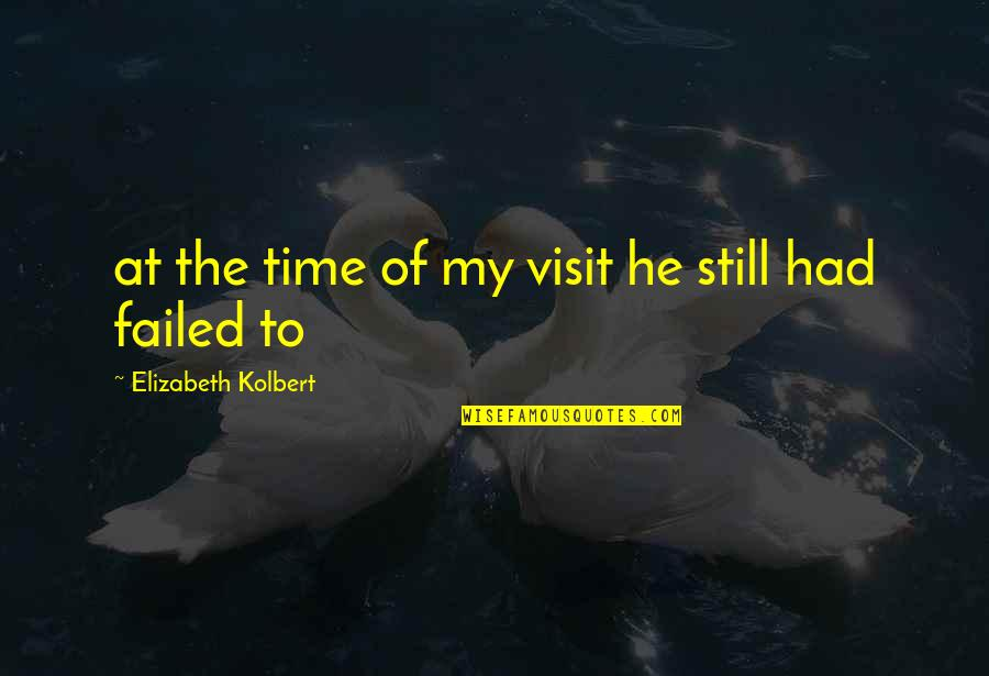 Riki Quotes By Elizabeth Kolbert: at the time of my visit he still