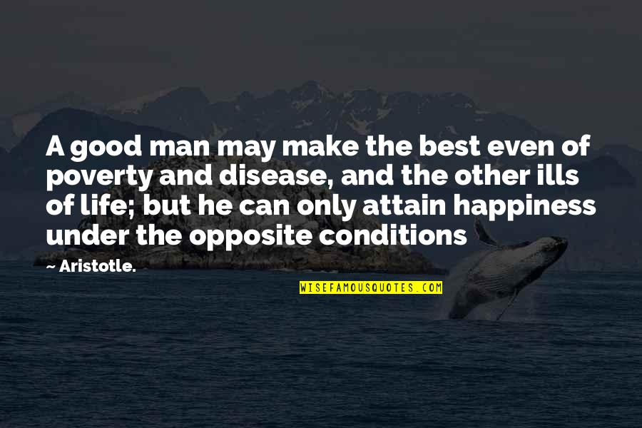 Riko's Quotes By Aristotle.: A good man may make the best even