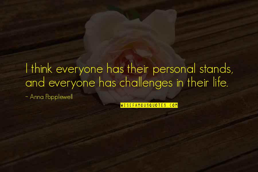 Rishikajain Good Morning Quotes By Anna Popplewell: I think everyone has their personal stands, and