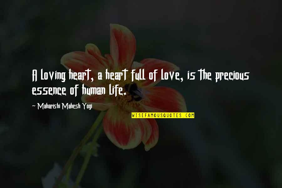 Ritu Kumar Quotes By Maharishi Mahesh Yogi: A loving heart, a heart full of love,