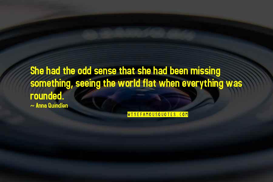 Rizzoli & Isles Funny Quotes By Anna Quindlen: She had the odd sense that she had