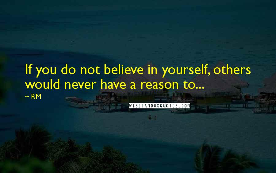 Rm Quotes Wise Famous Quotes Sayings And Quotations By Rm