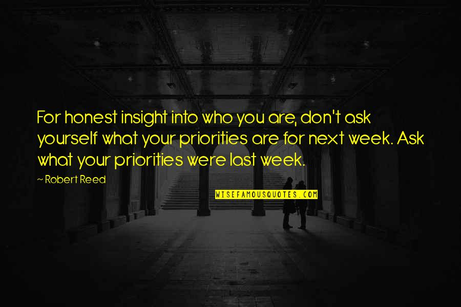 Robert Quotes By Robert Reed: For honest insight into who you are, don't