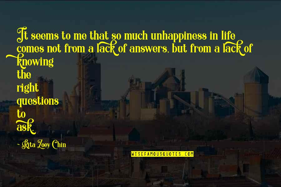 Robert Yeoman Quotes By Rita Zoey Chin: It seems to me that so much unhappiness