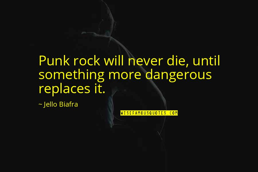Rock Punk Quotes: top 100 famous quotes about Rock Punk