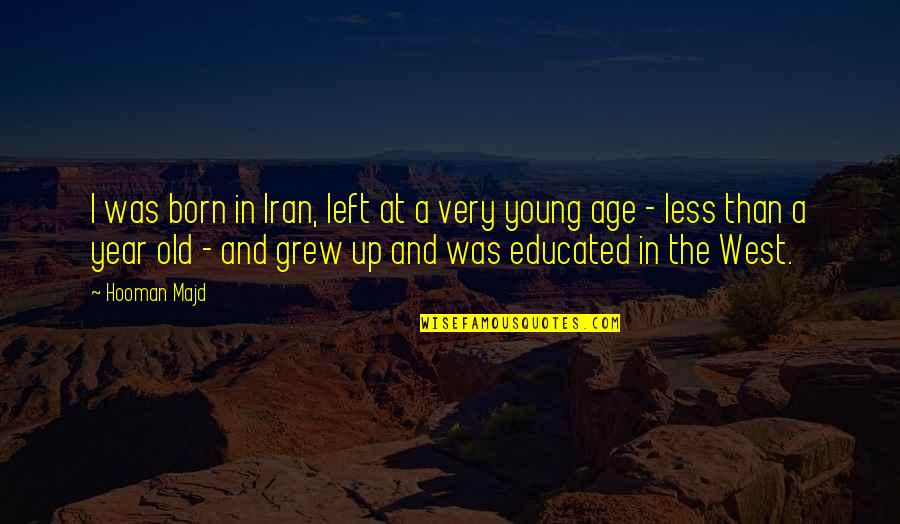 Rocky 1979 Quotes By Hooman Majd: I was born in Iran, left at a