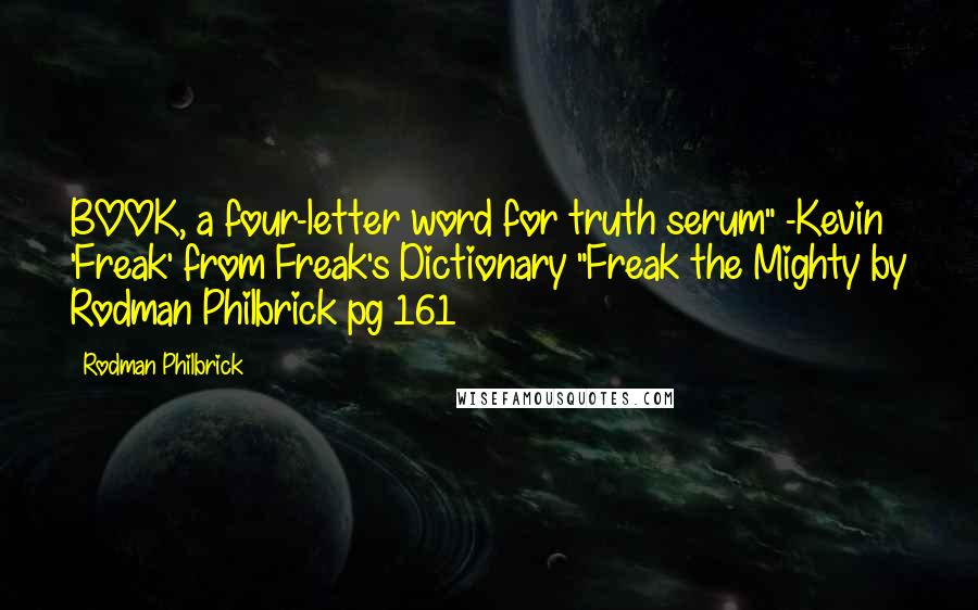 Rodman Philbrick Quotes Wise Famous Quotes Sayings And Quotations