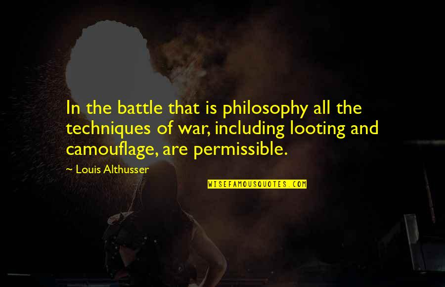 Rolemodel Quotes By Louis Althusser: In the battle that is philosophy all the