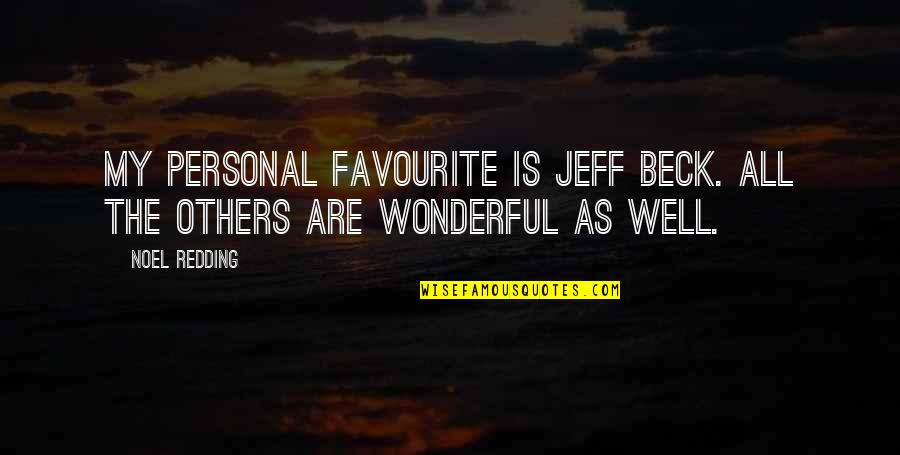 Rolemodel Quotes By Noel Redding: My personal favourite is Jeff Beck. All the