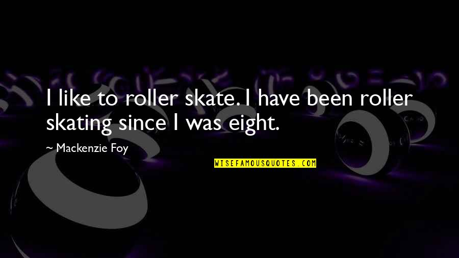 Roller Skate Quotes: top 12 famous quotes about Roller Skate