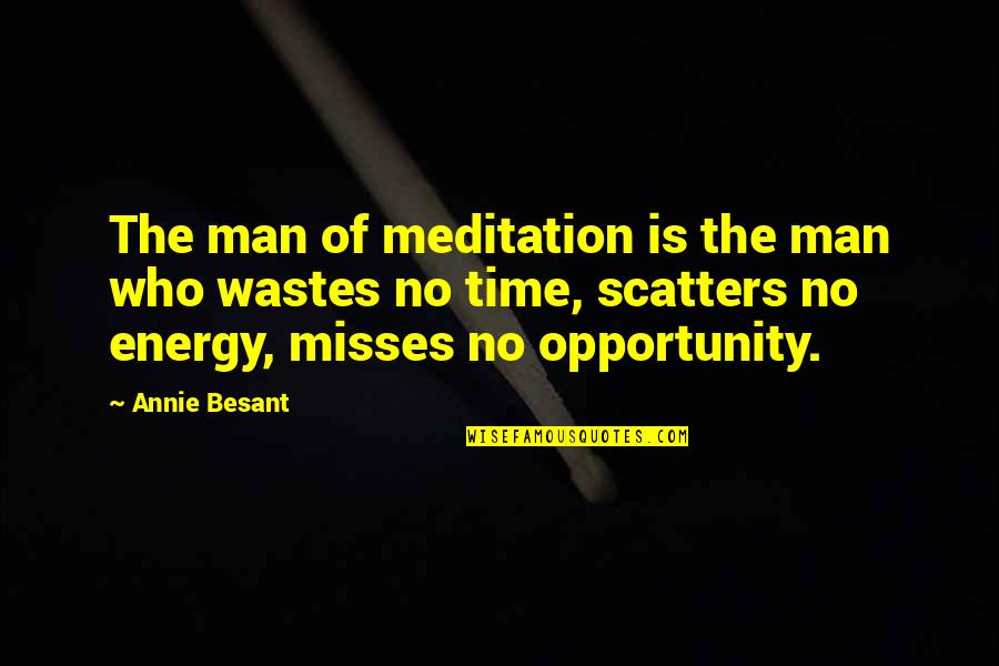 Romantic Good Morning Pics And Quotes By Annie Besant: The man of meditation is the man who