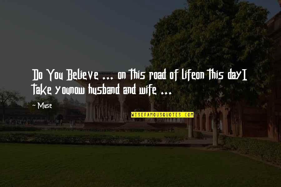 Romantic Poetry And Quotes By Muse: Do You Believe ... on this road of