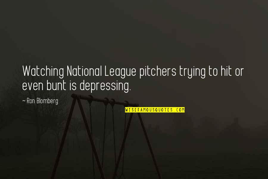 Ron Blomberg Quotes By Ron Blomberg: Watching National League pitchers trying to hit or