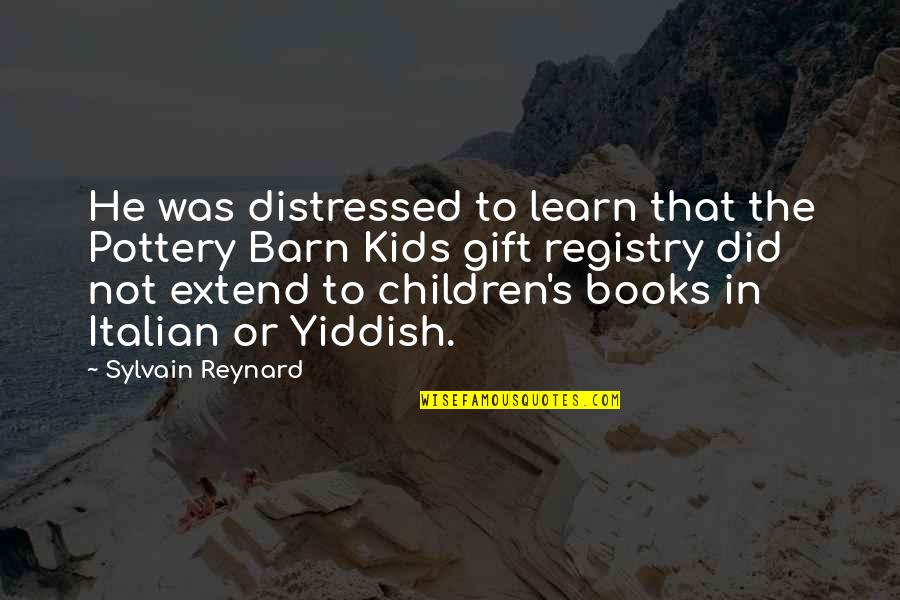 Roommate Birthday Quotes By Sylvain Reynard: He was distressed to learn that the Pottery