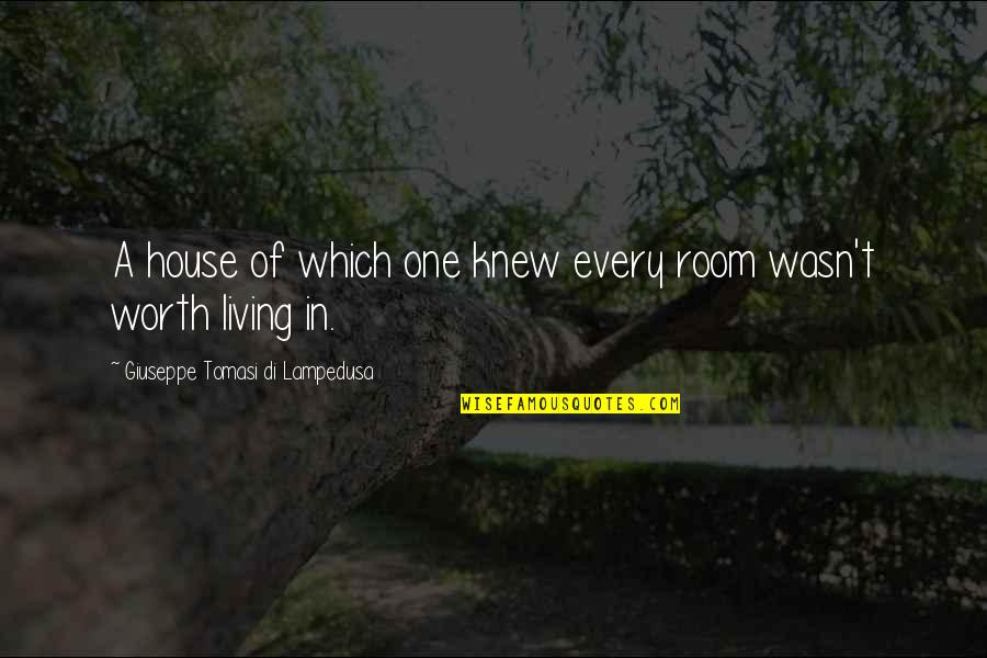 Rooms In A House Quotes By Giuseppe Tomasi Di Lampedusa: A house of which one knew every room