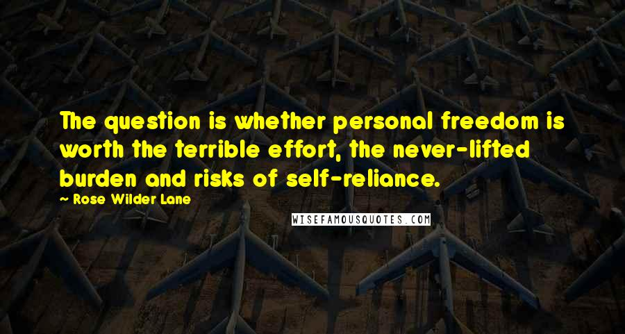 Rose Wilder Lane Quotes Wise Famous Quotes Sayings And Quotations